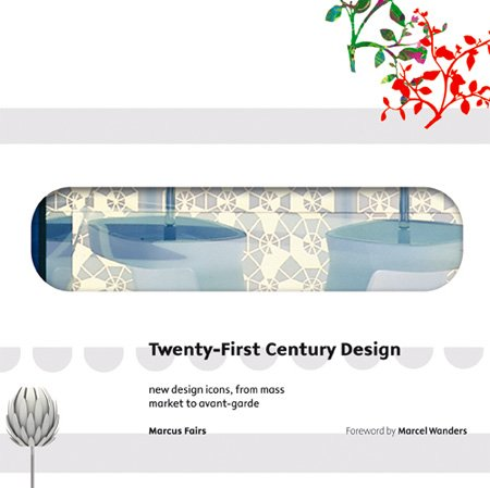 Twenty-First Century Design by Marcus Fairs