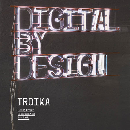 Competition: five copies of Digital by Design by Troika to be won