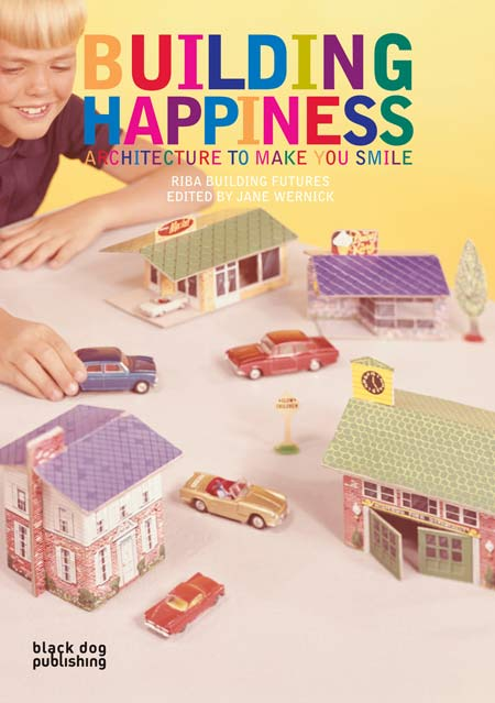 five-copies-of-building-happiness-architecture-to-make-you-smile-to-be-won-2buildinghappiness.jpg