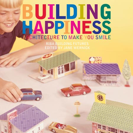 five-copies-of-building-happiness-architecture-to-make-you-smile-to-be-won-buildinghappiness.jpg
