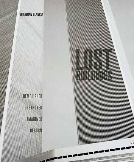 Competition: five copies of Lost Buildings by Jonathan Glancey to be won