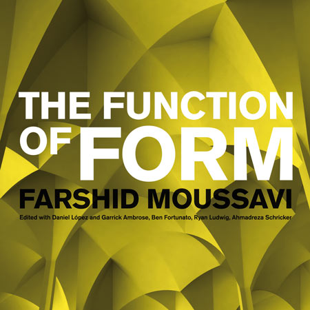 Competition: five copies of The Function of Form by Farshid Moussavi to be won