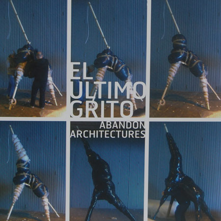 Competition: five copies of El Ultimo Grito - Abandon Architectures to be won