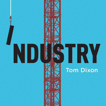 Competition: five copies of Industry by Tom Dixon to be won