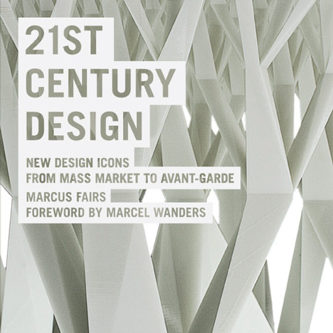 Competition! Five copies of Twenty-First Century Design by Marcus Fairs to be won