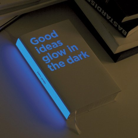 Good ideas glow in the dark by Bruketa Zinic and Brigada