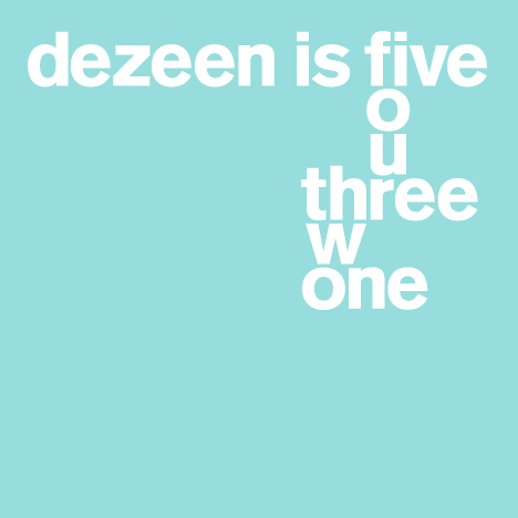 Dezeen is five: our five most memorable st