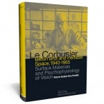 Competitions: five copies of Le Corbusier - béton brut and ineffable space 1940-1965 to be won