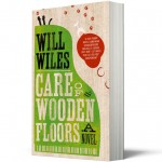 Competition: five copies of Care of Wooden Floors by Will Wiles to give away