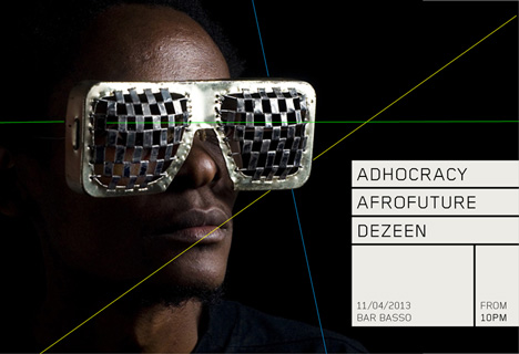 Dezeen + Afrofuture + Adhocracy + Bar Basso party