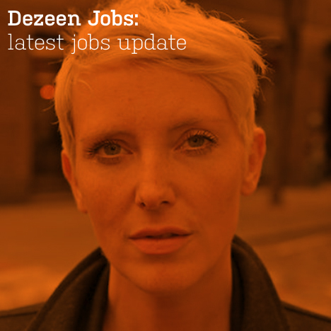 Dezeen Jobs: latest jobs update