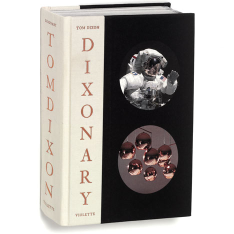 Five signed copies of Tom Dixon's Dixonary book