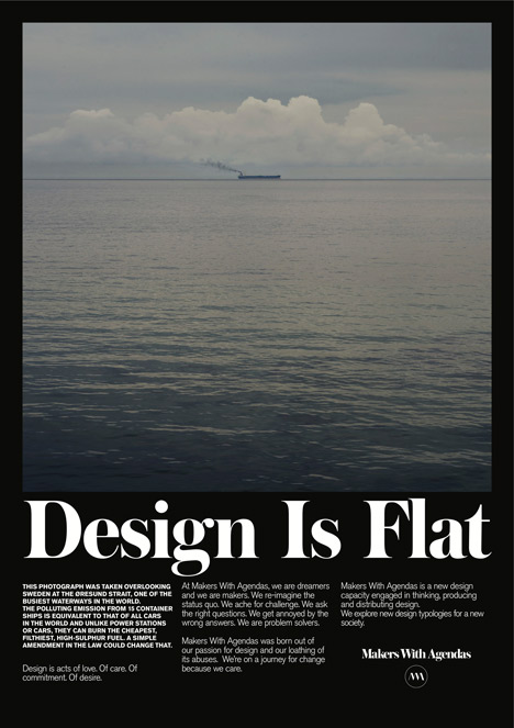 Design Is Flat by Makers with Agendas