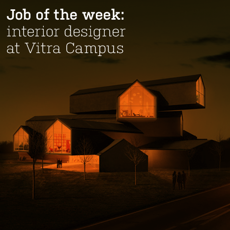 Job of the week: interior designer at Vitra Campus