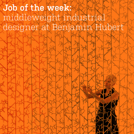 Job of the week: middleweight industrial designer at Benjamin Hubert