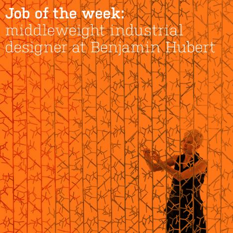 Job of the week: middleweight industrial designer at Benjamin Hubert