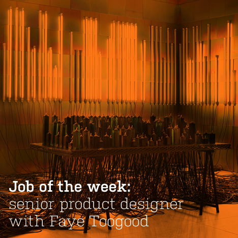 Job of the week: senior product designer with Faye Toogood