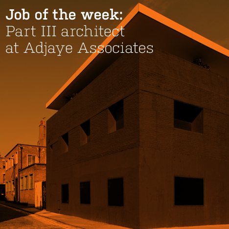 Part III architect at Adjaye Associates