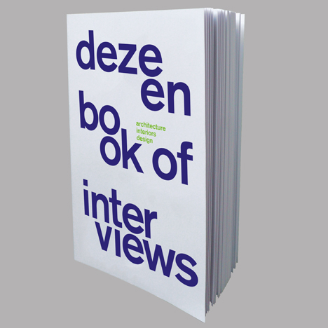 Dezeen Book of Interviews launches on 19 May