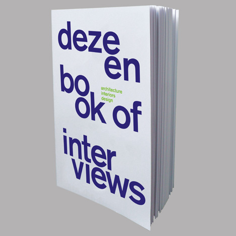 Dezeen Book of Interviews