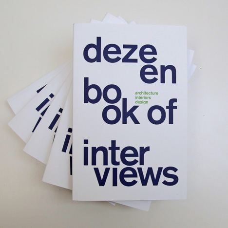 Dezeen Book of Interviews: buy now for just £12!