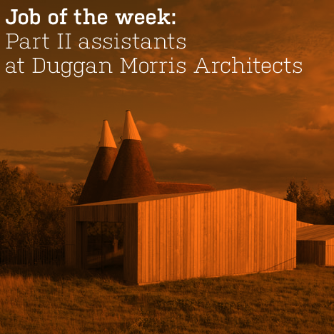 Job of the week: Part II assistants at Duggan Morris Architects
