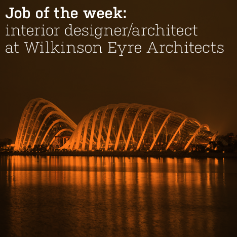 Job of the week: interior designer/architect at Wilkinson Eyre Architects
