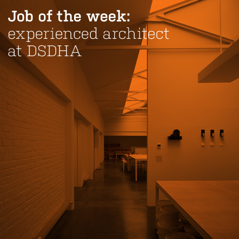 Job of the week: experienced architect at DSDHA