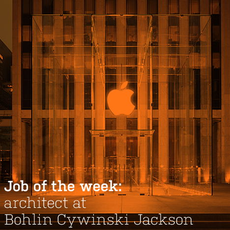Job of the week: architect at Bohlin Cywinski Jackson