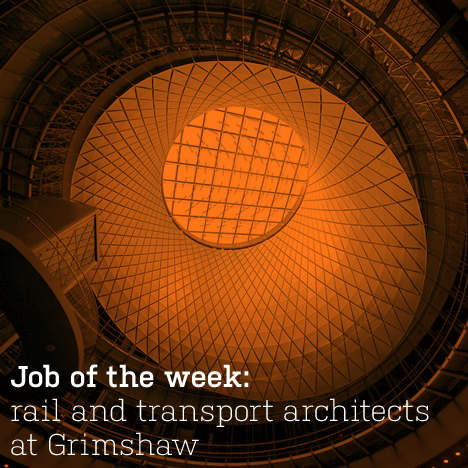 Job of the week: rail and transport architects at Grimshaw