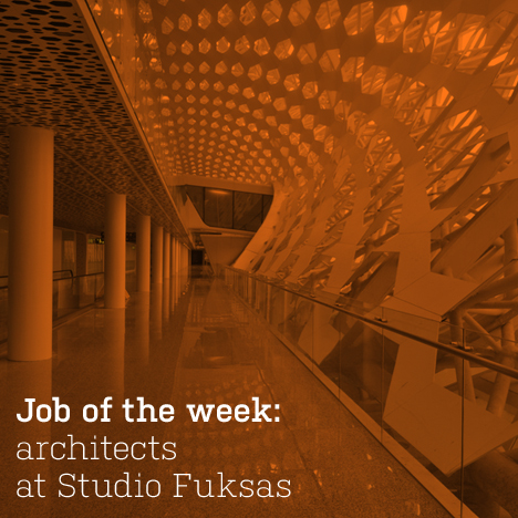 Job of the week: architects at Studio Fuksas