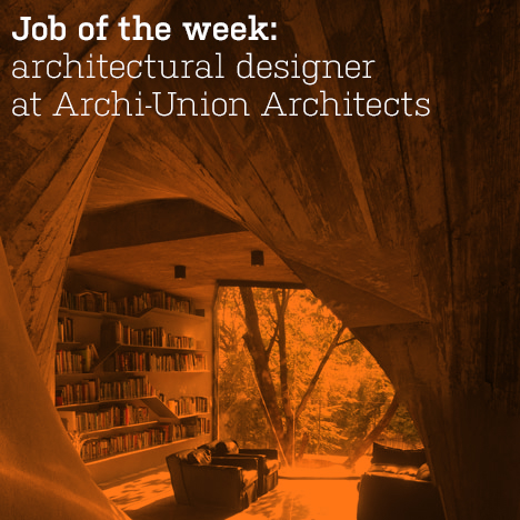 Job of the week: architectural designer at Archi-Union Architects