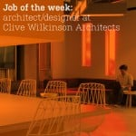 US job of the week: architect/designer at Clive Wilkinson Architects