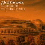 Job of the week: 3D architect at Studio Fuksas