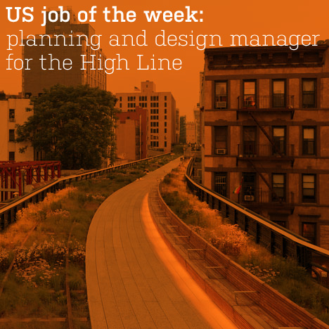 US job of the week: planning and design manager for the High Line