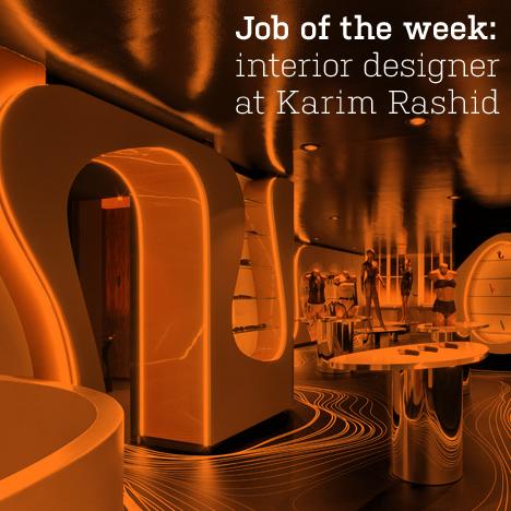 Job of the week: interior designer at Karim Rashid
