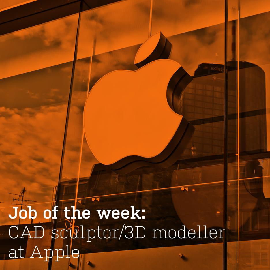 Job of the week: CAD sculptor/3D modeller at Apple