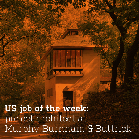 US job of the week: project architect at Murphy Burnham and Buttrick