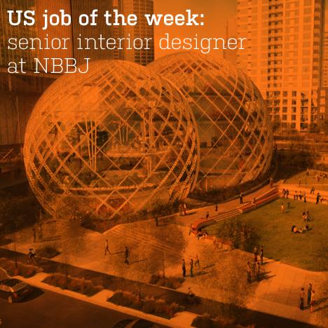 US job of the week: senior interior designer at NBBJ