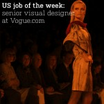 US Job of the week: senior visual designer at Vogue.com
