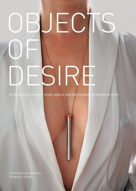 Objects of Desire by Rita Catinella Orrell