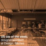 US job of the week: designer/architect at Design, Bitches