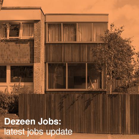 Dezeen latest jobs update