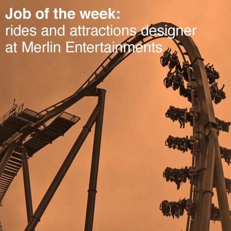 Job of the week: rides and attractions designer at Merlin Entertainments