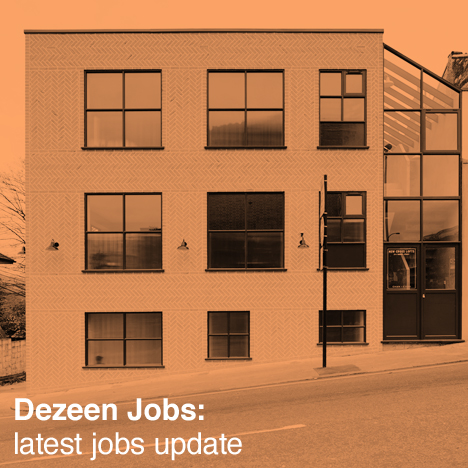 Dezeen latest jobs update