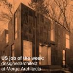 US job of the week: designer/architect at Merge Architects