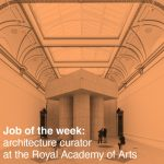 Job of the week: architecture curator at the Royal Academy of Arts