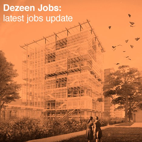 Dezeen Jobs architecture and design recruitment jobs update Grimshaw