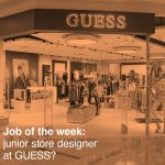 US job of the week: junior store planner at GUESS?