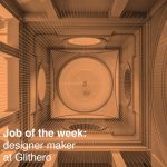 Job of the week: designer maker at Glithero
